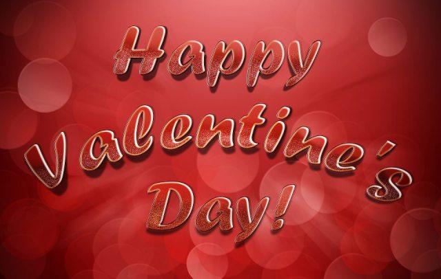 HAPPY VALENTINE'S DAY   -LOVE JOSH